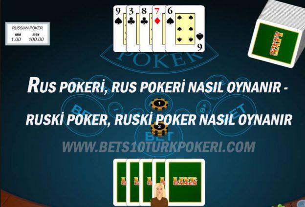 Rus Pokeri, Rus Pokeri Nasıl Oynanır - Ruski Poker, Ruski Poker Nasıl Oynanır